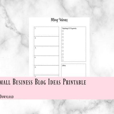 Small Business Blog Ideas Printable